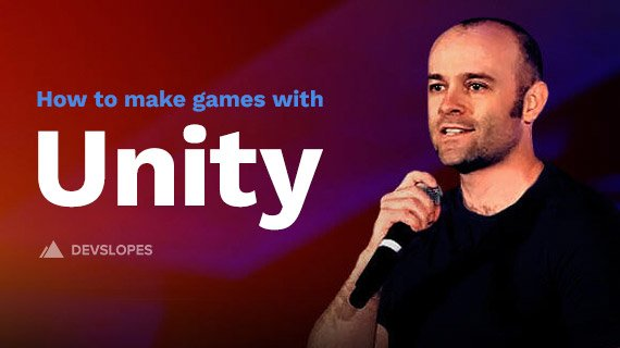 How to Make Video Games: Beginner's Unity Course For 2D & 3D Games