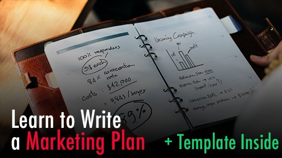 How to Write a Marketing Plan: The Ultimate Guide, Template Inside Course