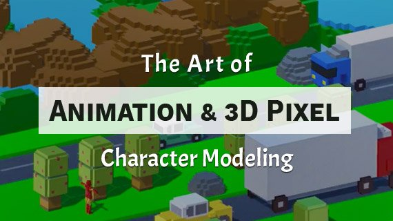 Learn Now The Art Of Unity Animation 3d Pixel Character Modeling