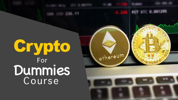 Cryptocurrency For Dummies Course