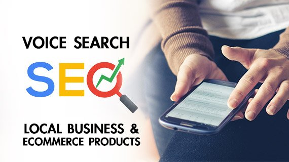 Voice Search Google: Learn SEO For Your Local Business & E-Commerce